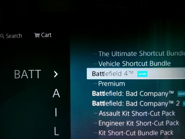 Look for BATTLEFIELD 4. As you type the choices a narrowed down and you will see it on the left of the screen.
